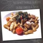 Pasta mit Spargel glasiert in Balsamico & Speck