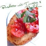 Bruschetta mit Tomaten & Basilikum