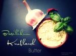 Basilikum-Knoblauch-Butter