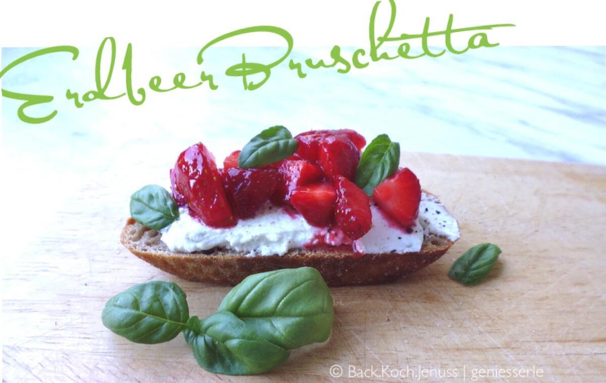 Erdbeer Bruschetta